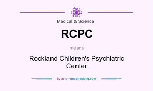 RCPC means - Rockland Children's Psychiatric Center